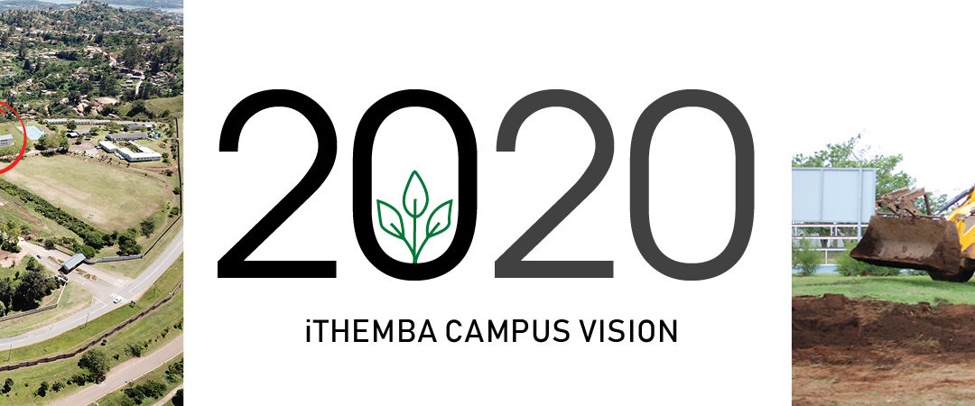 2020 iThemba Campus Vision – Investing in Education